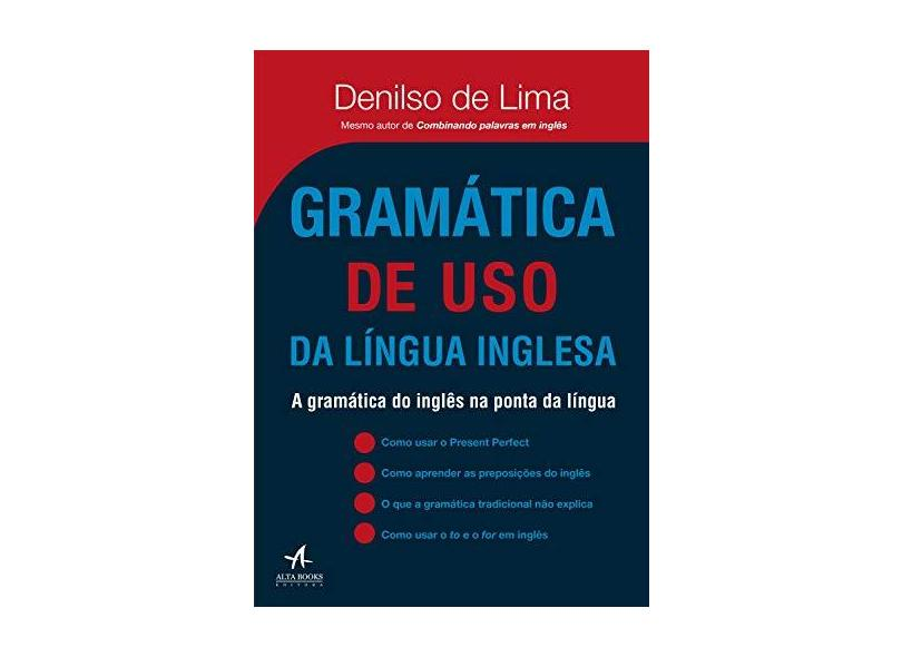 Gramática de Uso da Língua Inglesa - Lima,denilso - 9788550802923