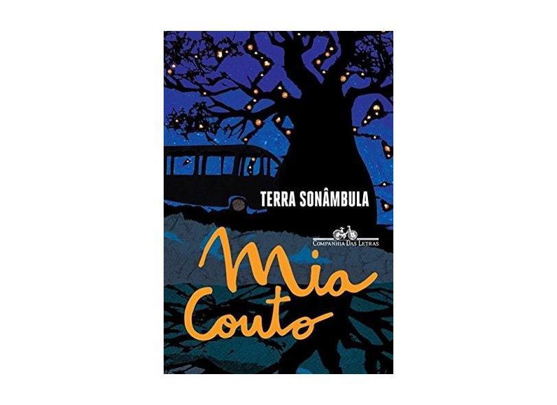 Terra Sonâmbula - Mia Couto - 9788535927016