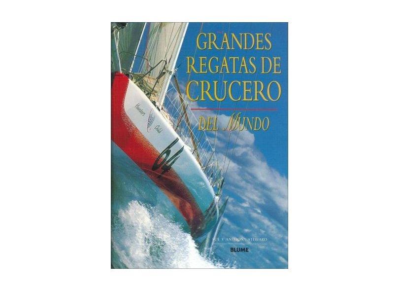 Grandes Regatas de Crucero (Rústica) - Steward - 9788480766265