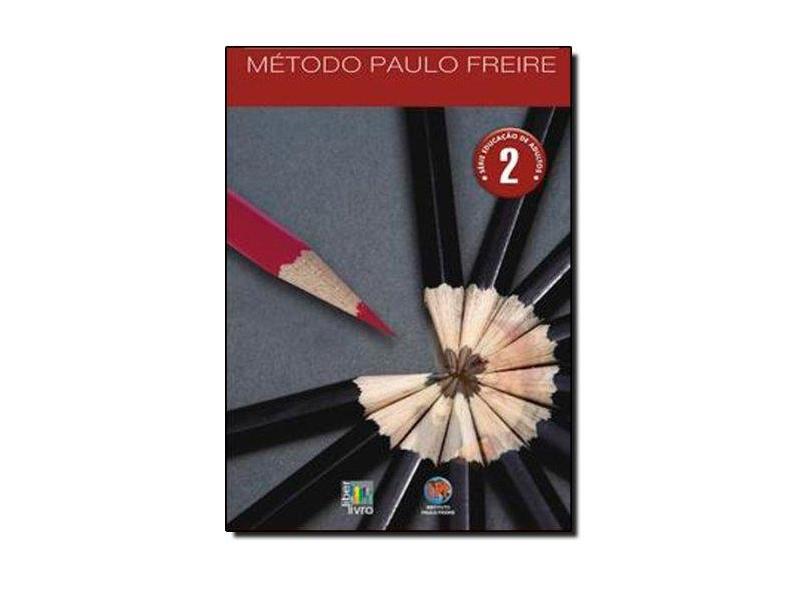 Educação de Adultos - Método Paulo Freire - Feitosa, Sônia Couto Souza - 9788598843650