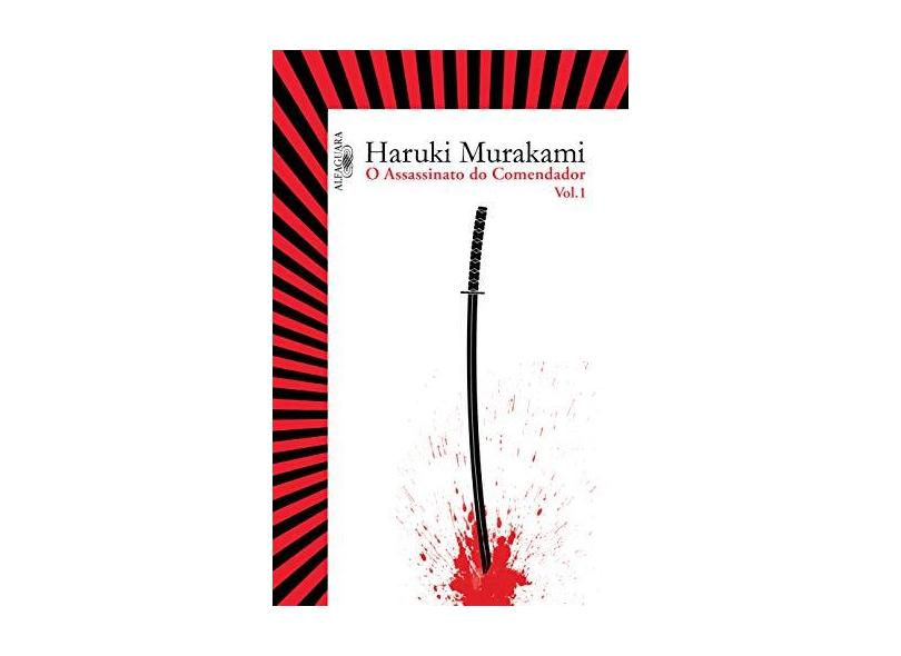 O assassinato do comendador - Vol. 1: O surgimento da IDEA - Haruki Murakami - 9788556520777