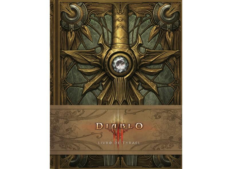 Diablo III: Livro De Tyrael - Alexander, Doug; Burns, Matt - 9788501102119