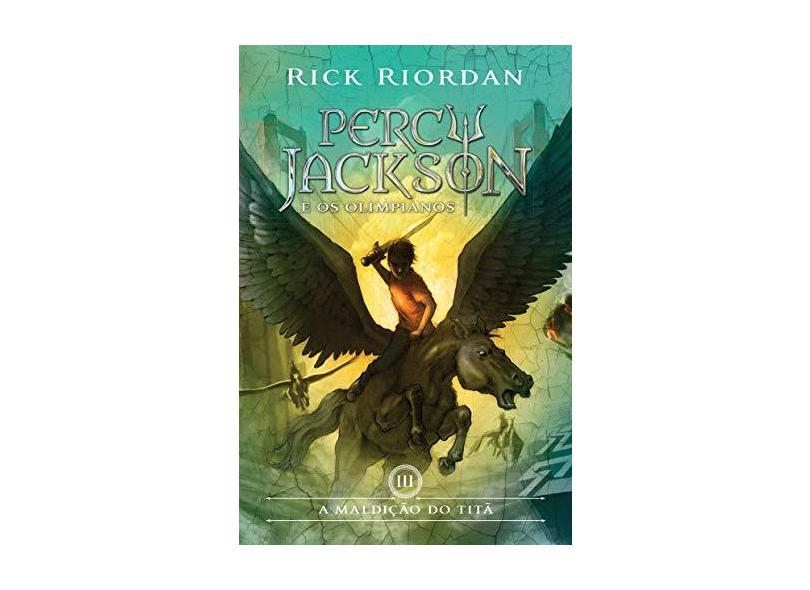 A Maldição do Titã - Coleção Percy Jackson e os Olimpianos - Vol. 3 - Rick Riordan - 9788580575415