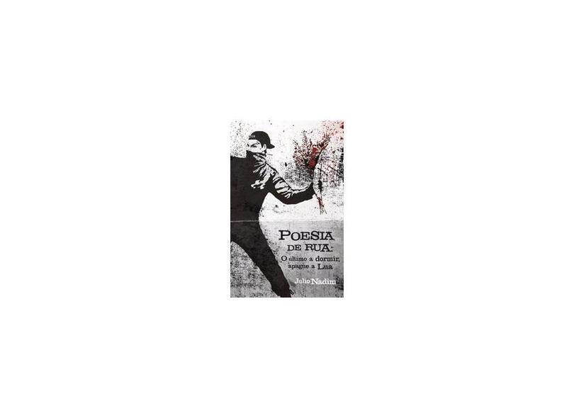"Poesia De Rua - ""nadim, Julio"" - 9788551801260"