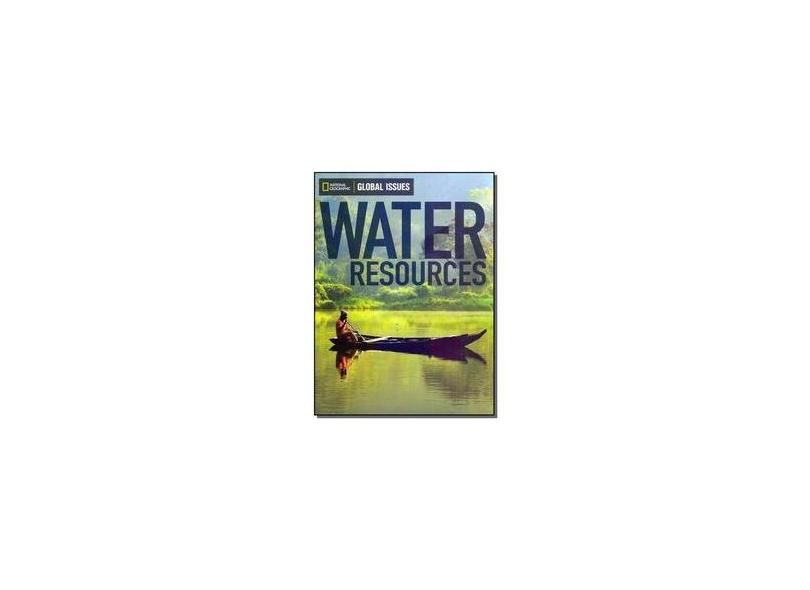 Water Resources - Global Issues - Below-Level - 940 L - National Geographic - 9780736297493