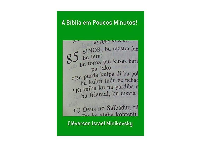 A Bíblia em Poucos Minutos! - Cléverson Israel Minikovsky - 9788591457663
