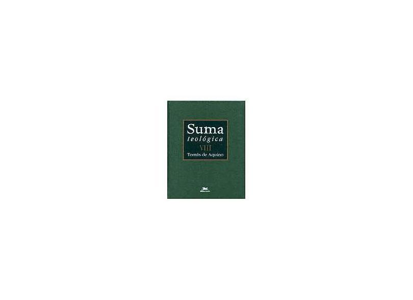 Suma Teológica Vol. VIII - Aquino, Tomas De - 9788515025541