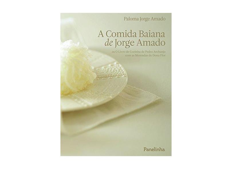 A Comida Baiana de Jorge Amado - Capa Comum - 9788567431031