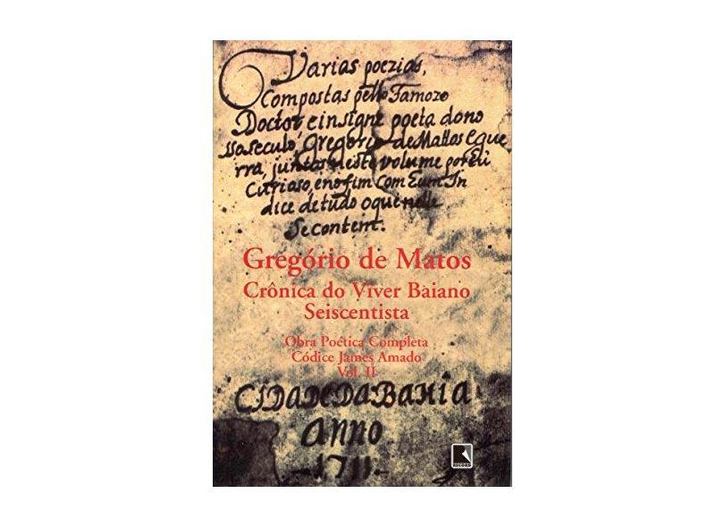 Gregório de Matos. Obra Poética Completa - 2 Volumes - Capa Comum - 9788501032003