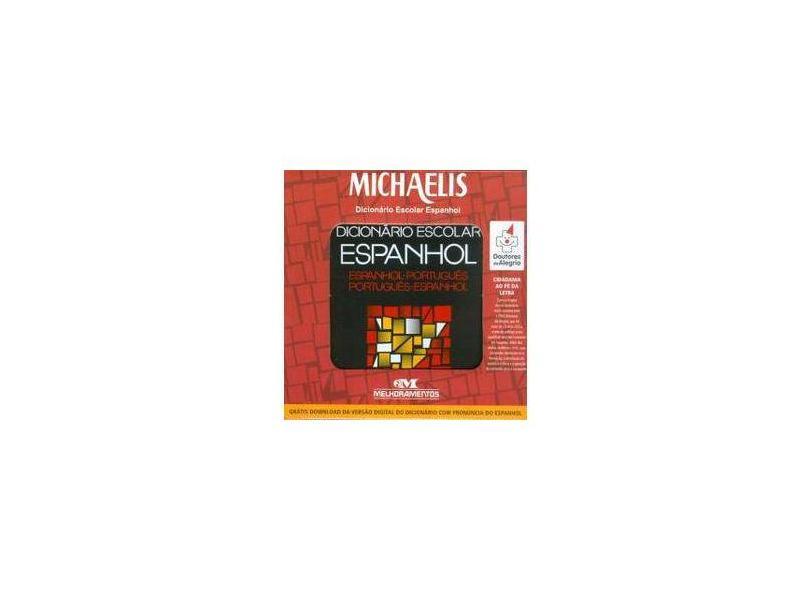 Michaelis - Dicionário Escolar - Espanhol / Português - Doutores da Alegria - Melhoramentos - 7898620550202
