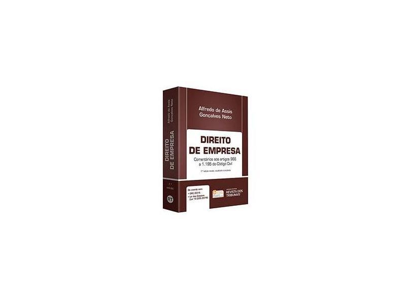 Direito de Empresa. Comentários aos Artigos 966 a 1.195 do Código Civil - Alfredo De Assis Gonçalves Neto - 9788520371282