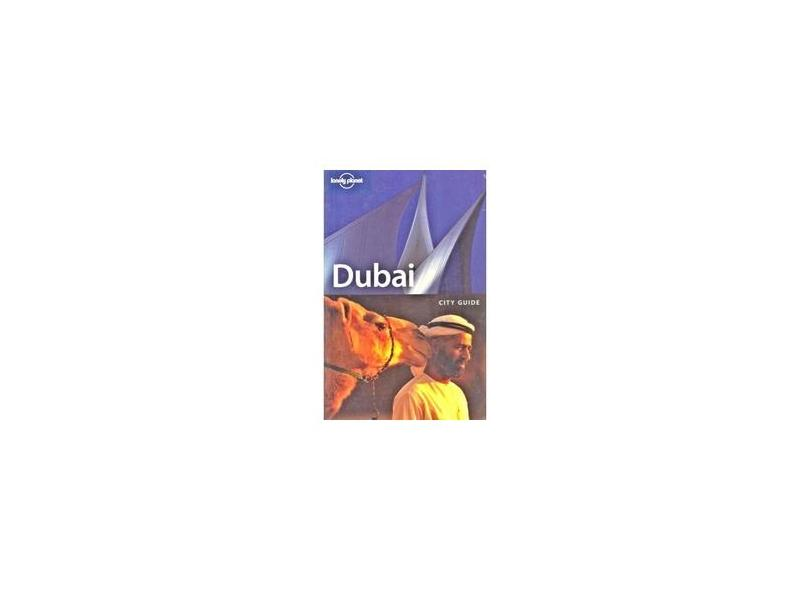 Lonely Planet Dubai - 4th Edition - Lonely Planet - 9781740598408
