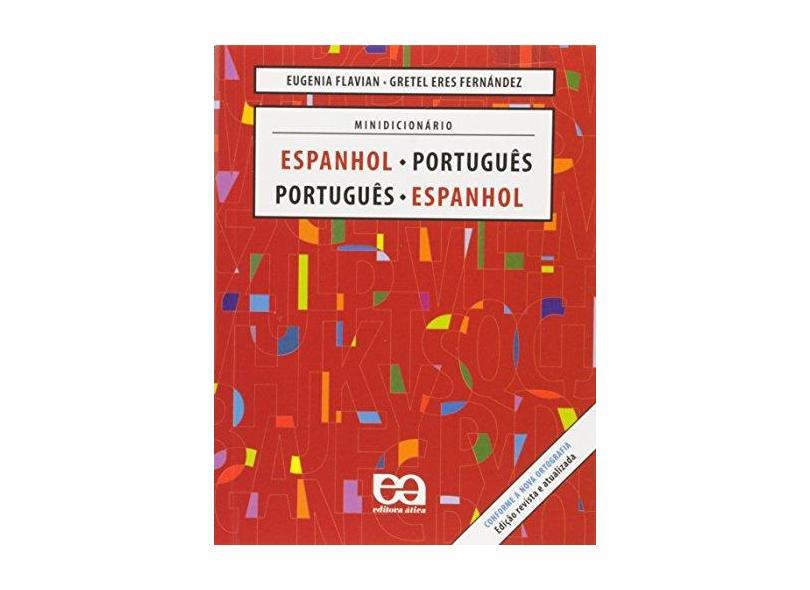 Minidicionário Espanhol - Português / Português - Espanhol - Fernández, Gretel Eres; Flavian, Eugenia - 9788508121052