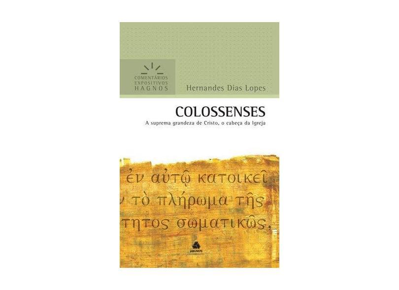 Colossenses - Lopes, Hernandes Dias - 9788577420308