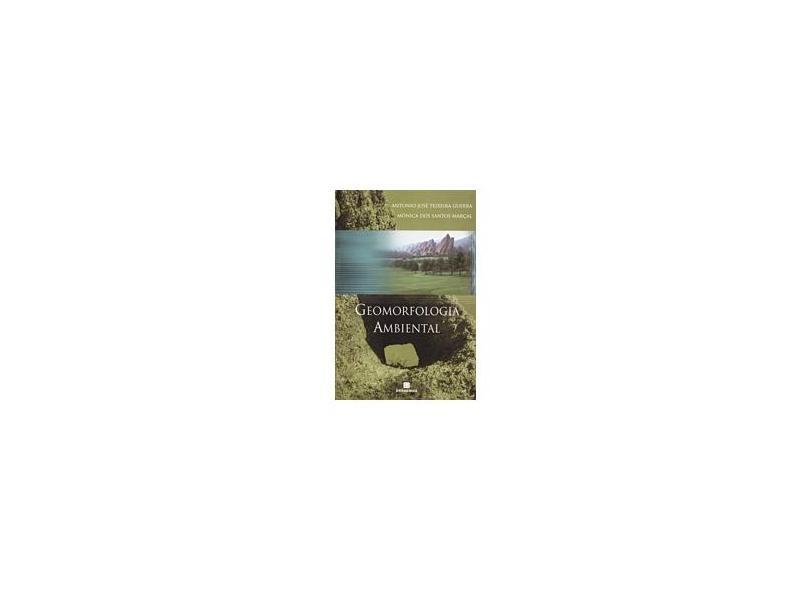 Geomorfologia Ambiental - Marcal, M. S.; Guerra, A. J. T. - 9788528611922