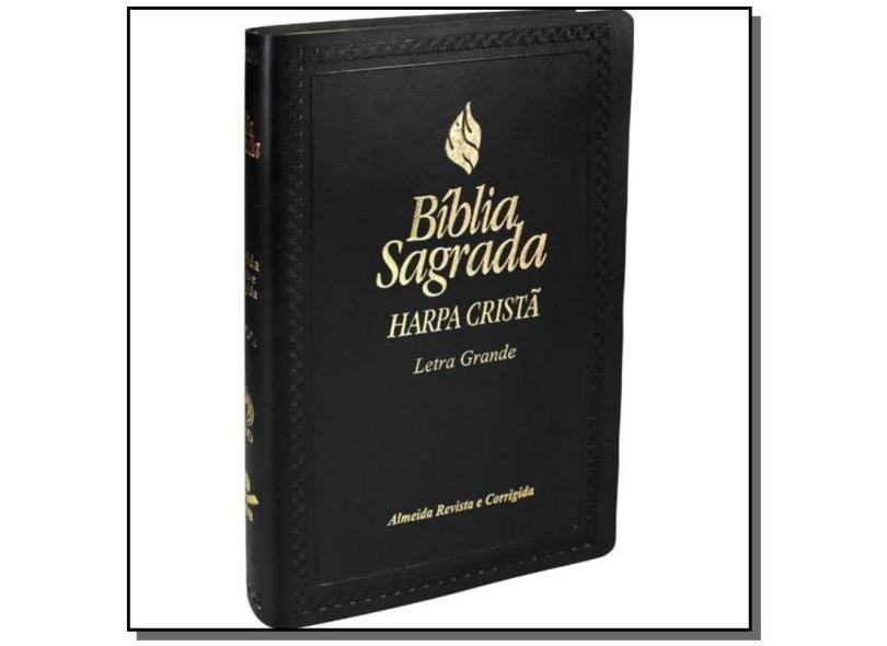 Bíblia Sagrada - Letra Grande com Harpa Cristã. Capa Sintética Flexível. Preta - Vários Autores - 7899938405215
