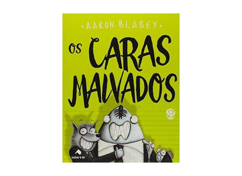 Os Caras Malvados 2 - Blabey,aaron - 9788566428506