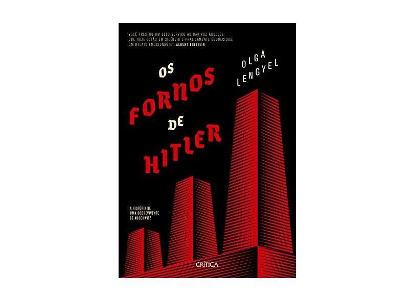 Os Fornos De Hitler - A História De Uma Sobrevivente De Auschwitz - Lengyel, Olga - 9788542214284