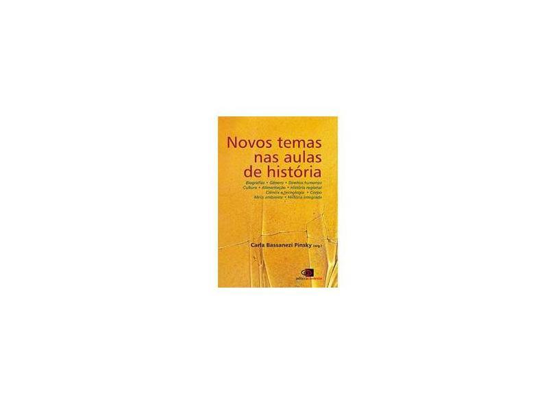 Novos Temas nas Aulas de História - Pinsky, Carla Bassanezi - 9788572444187