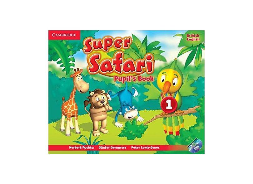 Super Safari - Pupil's Book 1 - Puchta, Hebert - 9781107476677