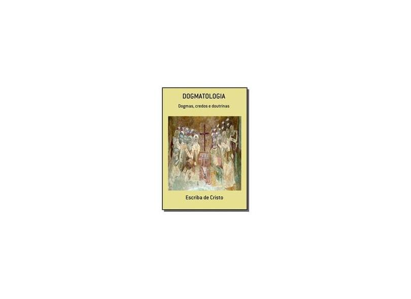Dogmatologia - Vários Autores - 9781519165466