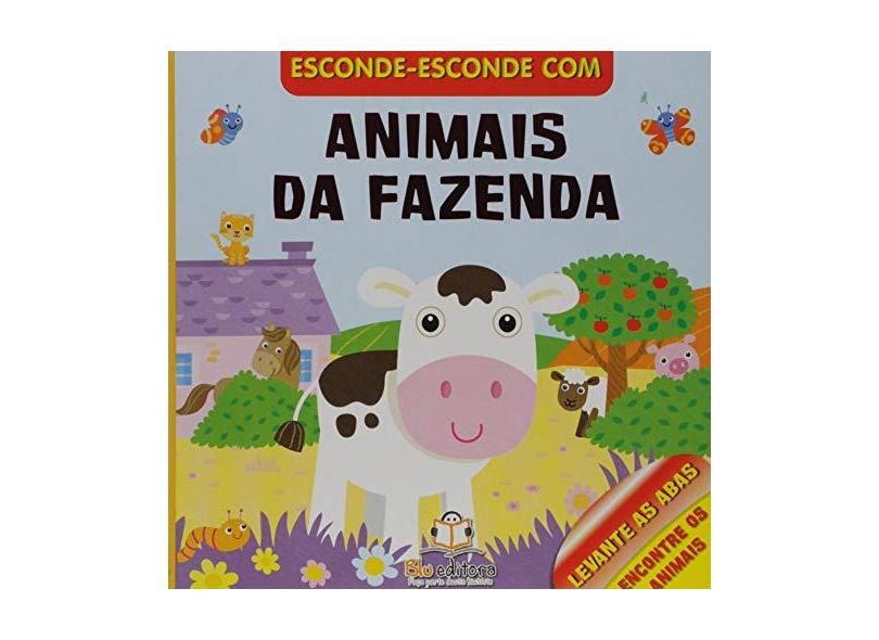 Animais da Fazenda - Coleção Esconde-Esconde - Vários Autores - 9788581021225