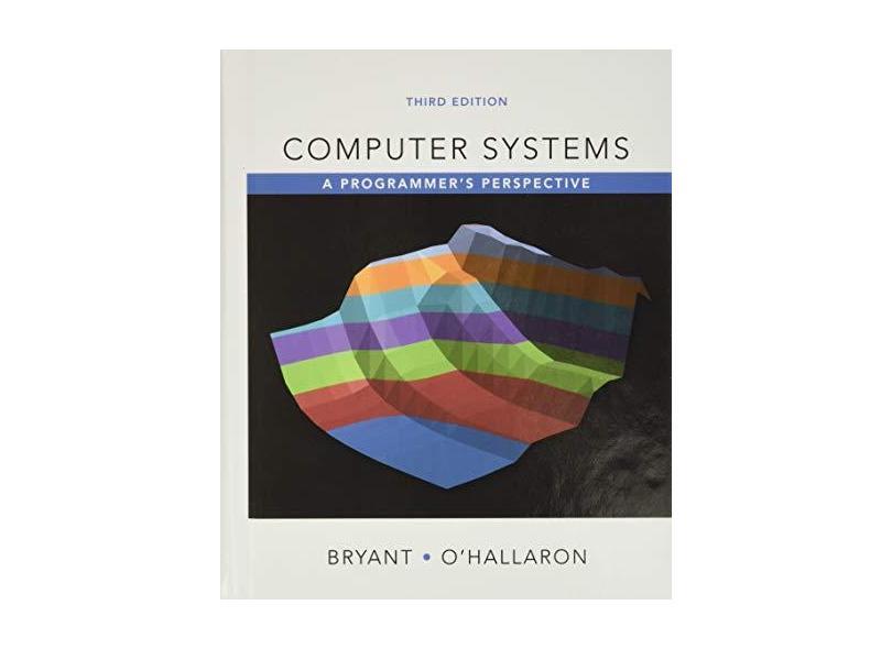 "Computer Systems - ""o'hallaron, David R."" - 9780134092669"