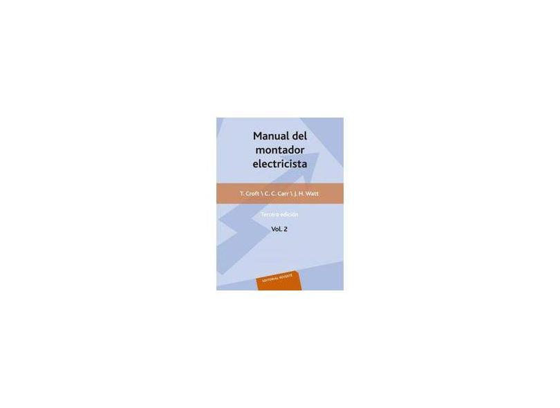 Manual del Montador Electricista - Volume 2 - Terrell Croft - 9788429130195