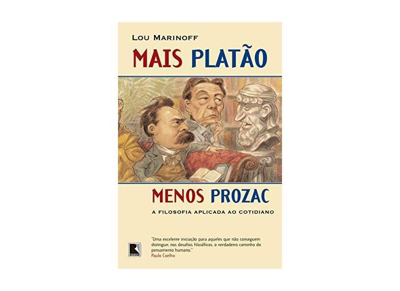 Mais Platão Menos Prozac - Marinoff, Lou - 9788501058485