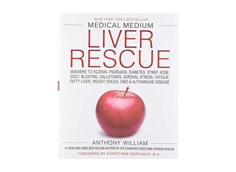 """Medical Medium Liver Rescue - """"william, Anthony"""" - 9781401954406"""