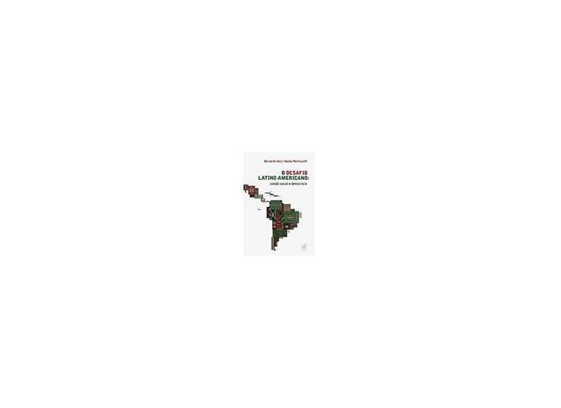 O Desafio Latino-americano - Sorj, Bernardo; Danilo, Martuccelli - 9788520008737