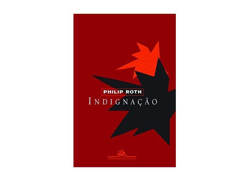 Indignação - Roth, Philip - 9788535903607
