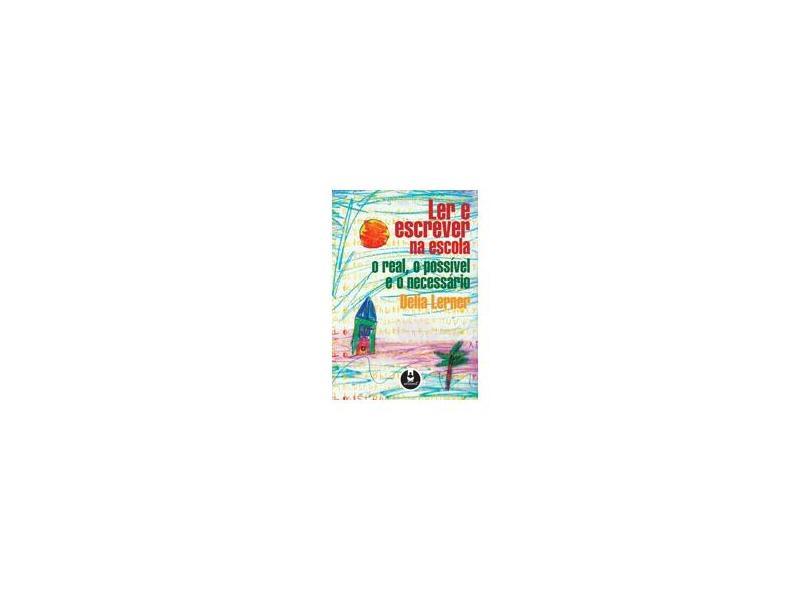 Ler e Escrever na Escola - Delia Lerner - 9788573079579