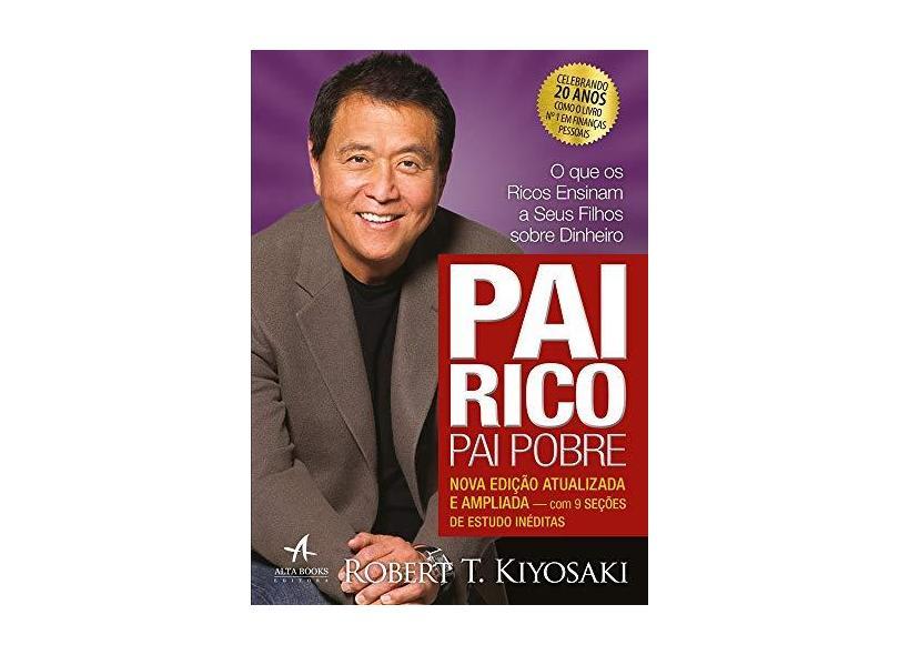 Pai Rico, Pai Pobre - Edição de 20 Anos - Kiyosaki, Robert T. - 9788550801483