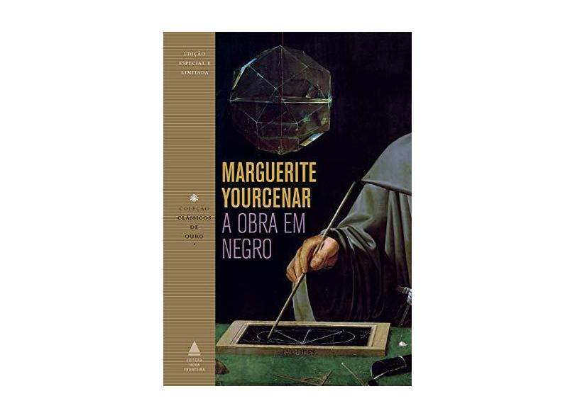 A Obra em Negro. Clássicos de Ouro - Marguerite Yourcenar - 9788520941706