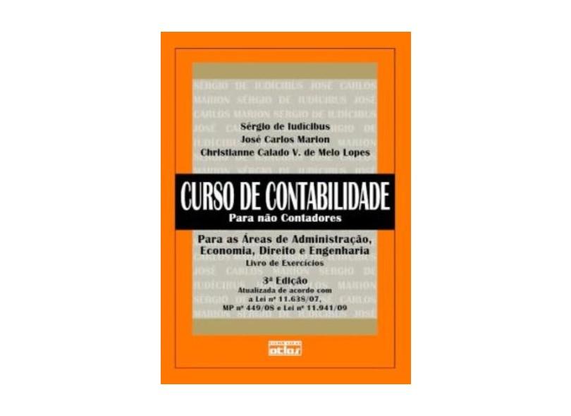 Curso de Contabilidade para Não Contadores - Marion, José Carlos; Iudícibus, Sérgio De; Lopes, Christianne Calado V. De Melo - 9788522457175