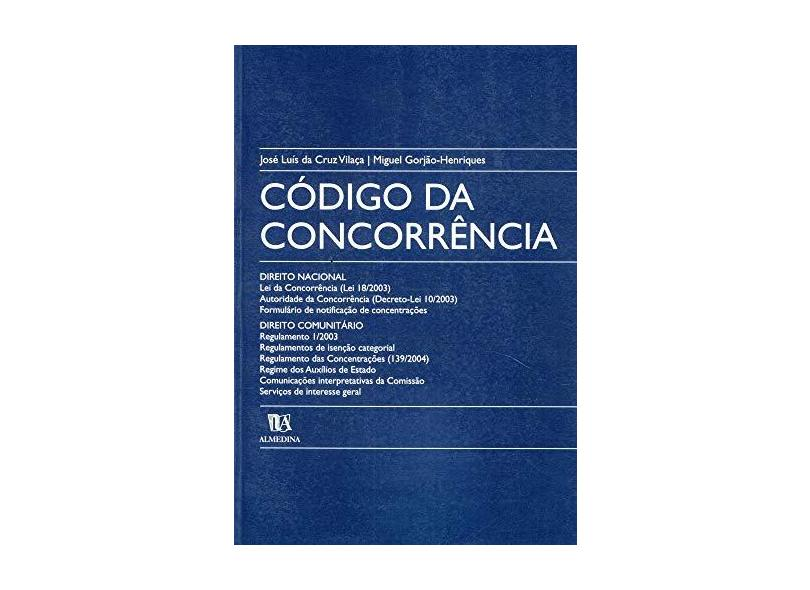 Codigo Da Concorrencia - Jose Luis Da Cruz Vilaca - 9789724023601