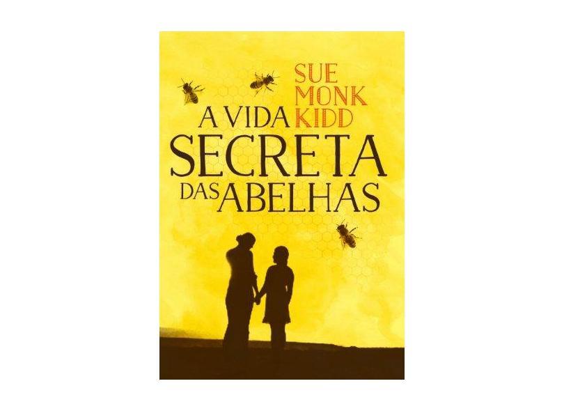 A Vida Secreta das Abelhas - Monk Sue Kidd - 9788565530576