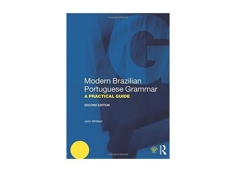 "Modern Brazilian Portuguese Grammar - ""whitlam, John"" - 9781138646896"