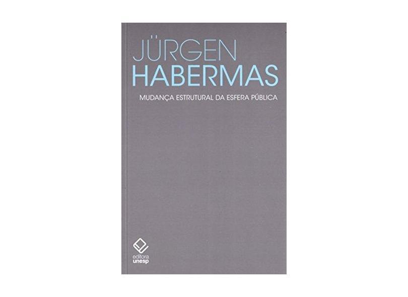 Mudança Estrutural da Espera Pública - Habermas, Jurgen - 9788539305131