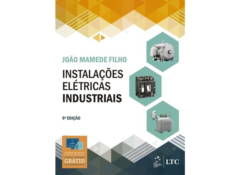 Instalações Elétricas Industriais - João Mamede Filho - 9788521633419