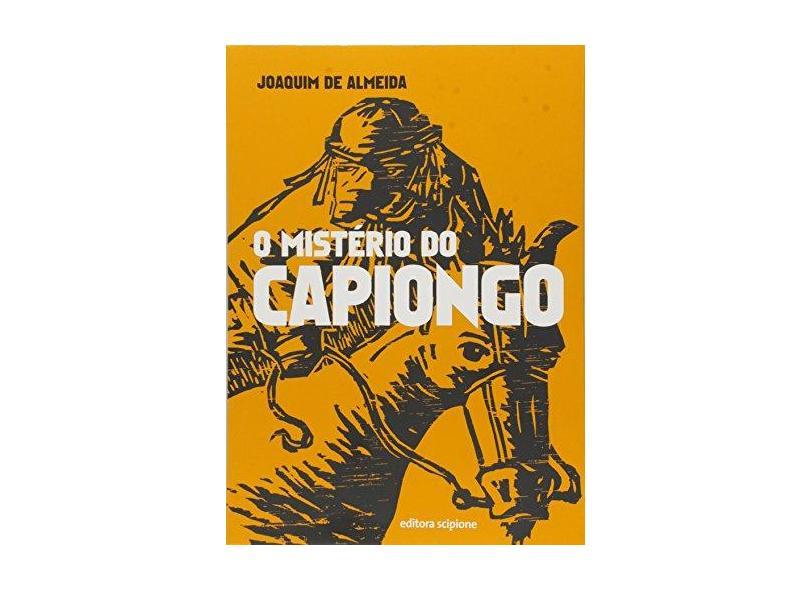 O Mistério do Capiongo - Joaquim De Almeida - 9788526292123