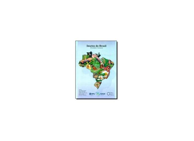 Insetos do Brasil: Diversidade e Taxonomia - José Albertino Rafael - 9788586699726