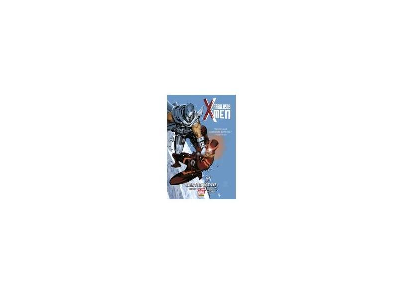 Fabulosos X-Men - Destroçados - Bachalo, Chris ; Bendis, Brian Michael; Irving, Frazer - 9788542604320