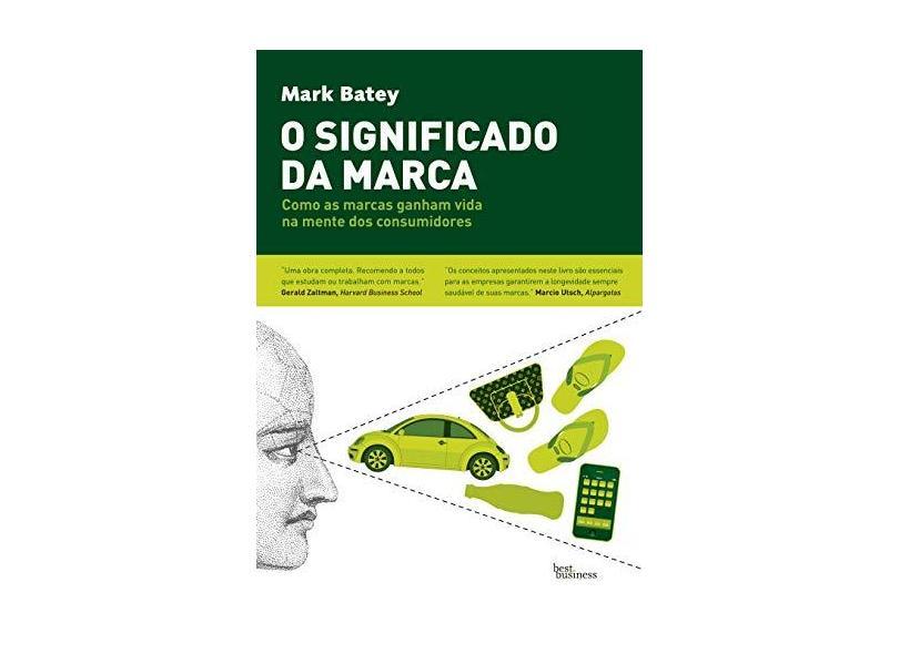 O Significado da Marca - Batey, Mark - 9788576843214