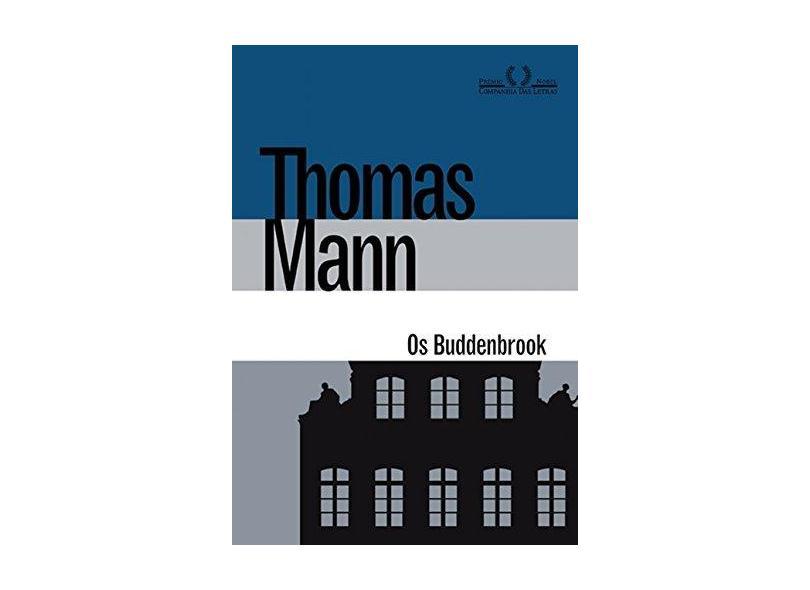 Os Buddenbrook. Decadência de Uma Família - Thomas Mann - 9788535926910