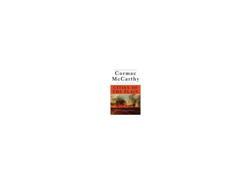 Cities of the Plain - Cormac Mccarthy - 9780679747192