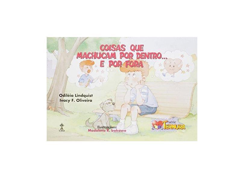 Coisas Que Machucam Por Dentro... e Por Fora - Lindquist,odileia - 9788534505741