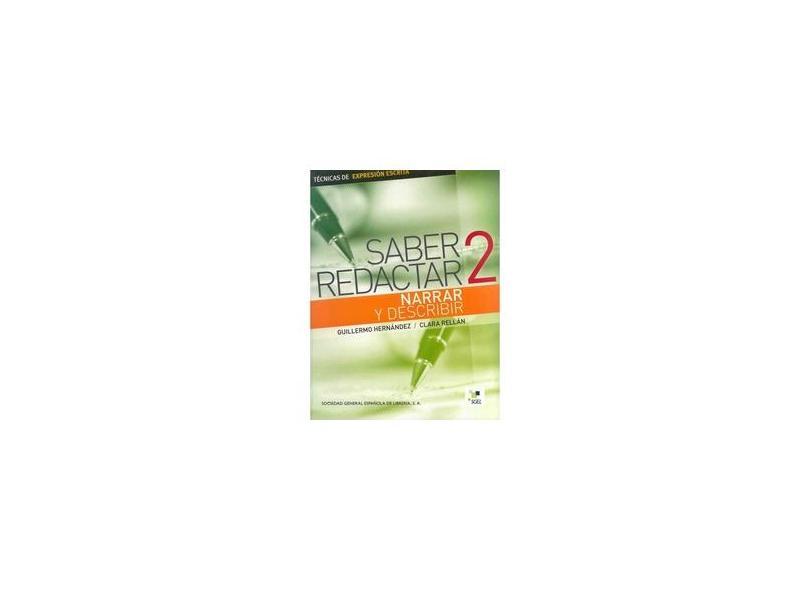 """Saber Redactar 2, Narrar Y Describir - """"rellan"""" - 9788497783958"""