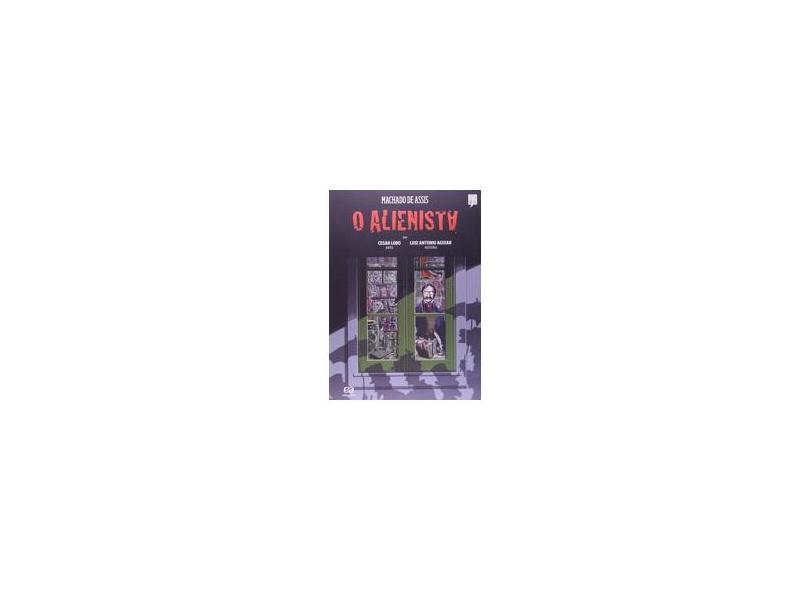 O Alienista - Col. Clássicos Brasileiros Em HQ - 2ª Ed. 2013 - Assis, Machado De - 9788508157341